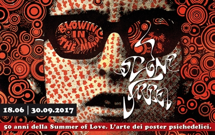 STONE FREE. THE SUMMER OF LOVE 50TH AND THE PSYCHEDELIC POSTER ART.